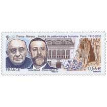 France - Monaco institut de paléontologie humaine Paris 1910-2010 Abbé Breuil - Prince Albert 1er