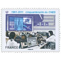 1961 - 2011 cinquantenaire du CNES