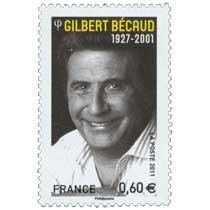2011 GILBERT BÉCAUD 1927 - 2001