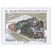1912–2O12 Centenaire DE LA PACIFIC 231 K 8
