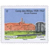 CAMP DES MILLES 1939–1942 Aix-en-Provence