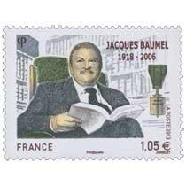 Jacques Baumel 1918-2006