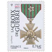 La Croix de Guerre 1915-2015