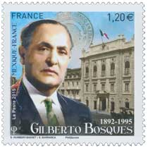 2015 Mexique-France Gilberto Bosques 1892-1995
