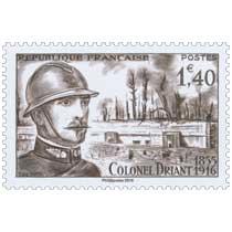Trésors de la Philatélie 2016 - COLONEL DRIANT 1855-1916