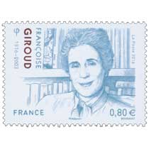 2016 FRANÇOISE GIROUD 1916-2003