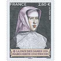 2019 LA PAIX DES DAMES 1529 - Marguerite d'Autriche