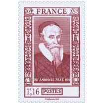 2020 Patrimoine de France - AMBROISE PARÉ 1517-1590