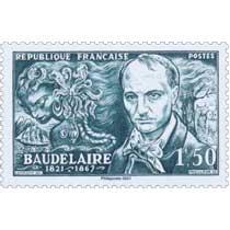 2021 Patrimoine de France - BAUDELAIRE 1821-1867