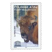 2005 UNESCO POLOGNE FORÊT BIALOWIEZA