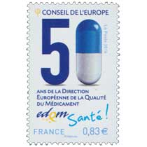 2014 CONSEIL DE L'EUROPE 50 ans de la Direction Européenne de la Qualité du Médicament edqm Santé !
