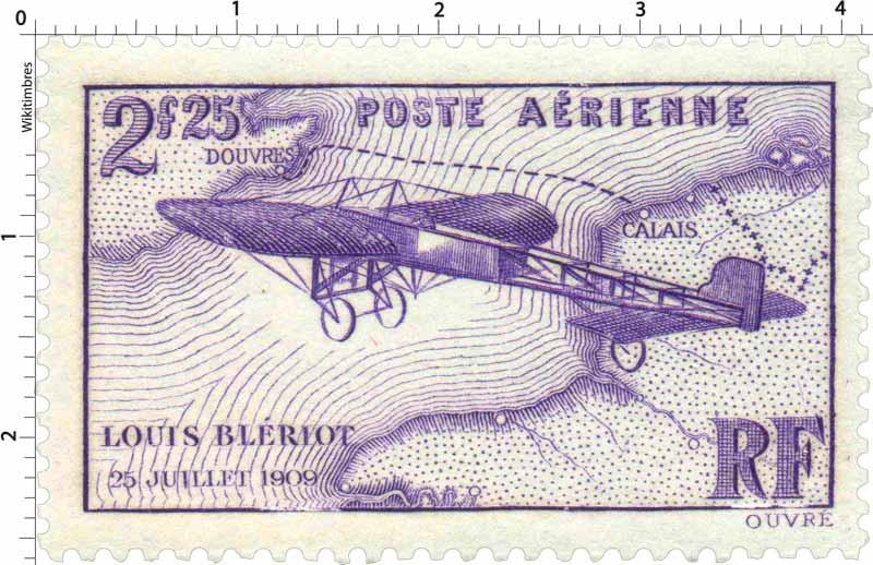 LOUIS BLÉRIOT 25 JUILLET 1909
