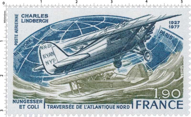 CHARLES LINDBERGH CHARLES NUNGESSER ET COLIS 1927-1977 TRAVERSÉE DE L'ATLANTIQUE NORD