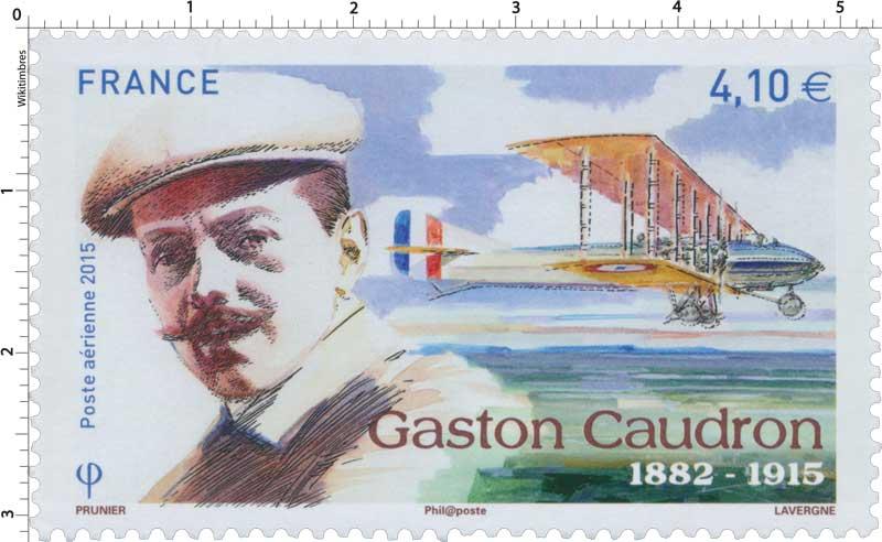2015 Gaston Caudron 1882 - 1915