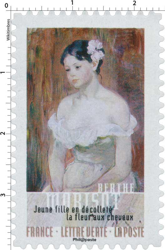 2016 Berthe Morisot - Jeune fille en décolleté, la fleur aux cheveux