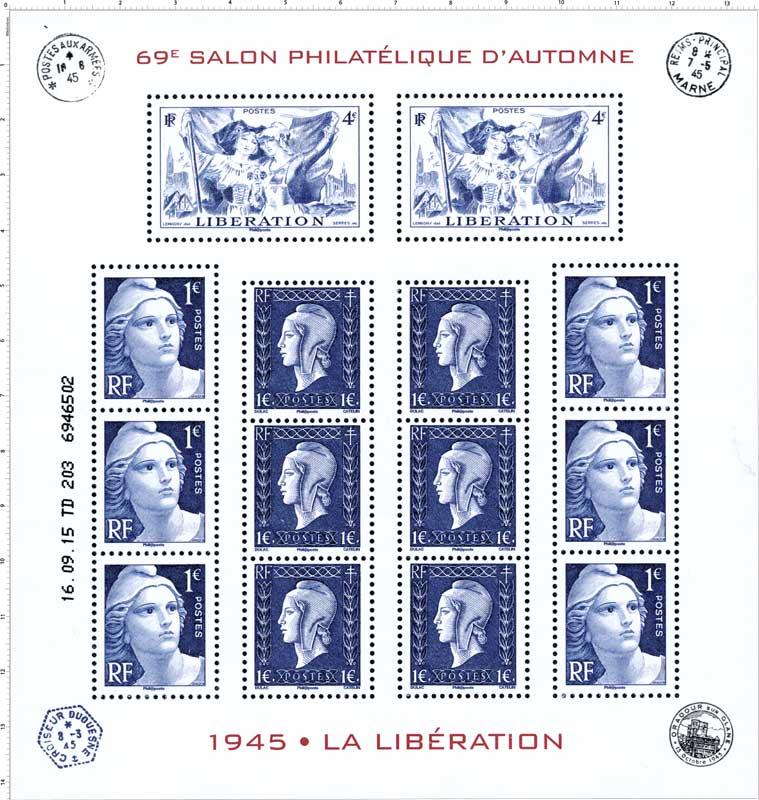 1945 la Libération - 69e Salon philatélique d'automne 2015