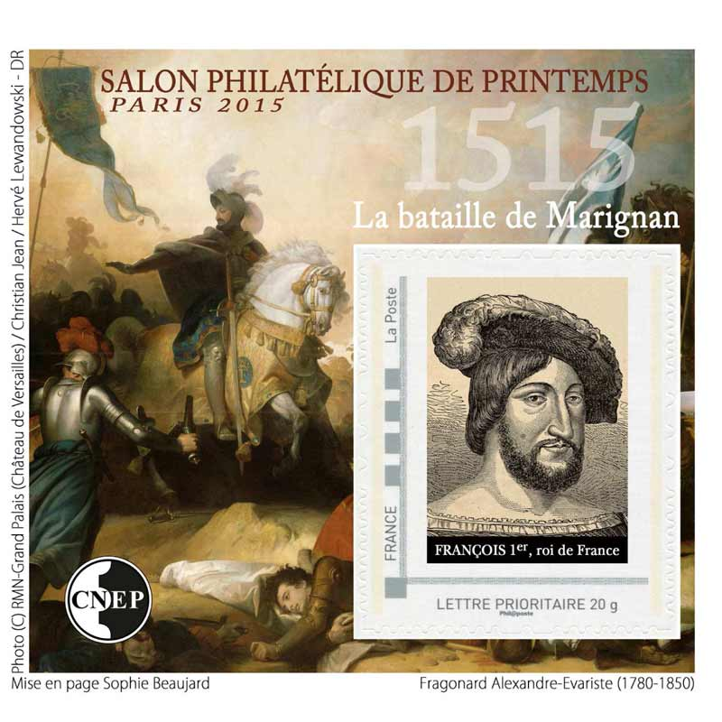 2015 Salon philatélique de printemps Paris 2015 - 1515 La bataille de Marignan