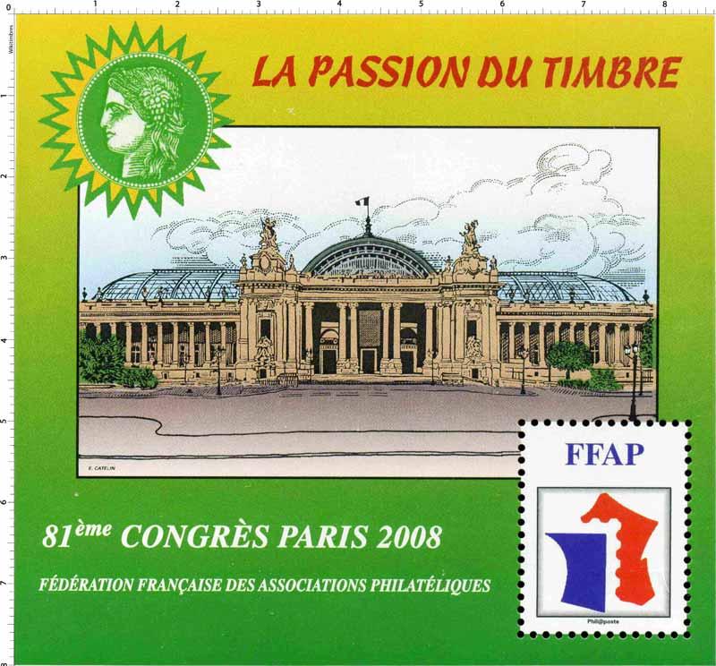 2008 81e Congrès Paris LA PASSION DU TIMBRE