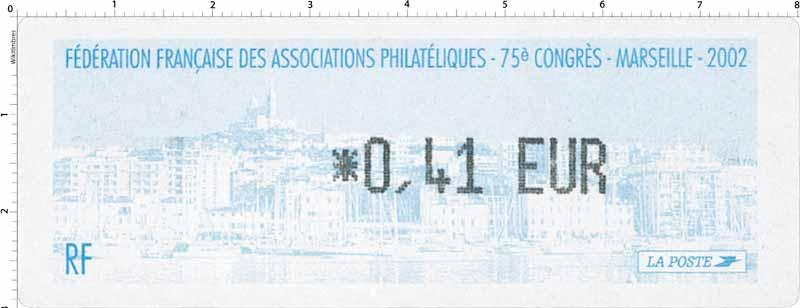 2002 Fédération Française des associations philatélique - 75e Congrès - Marseille