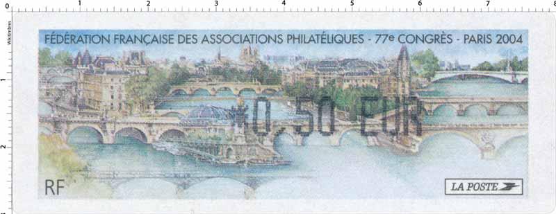 2004 Fédération Française des associations philatélique - 77 ᵉ Congrès - Paris