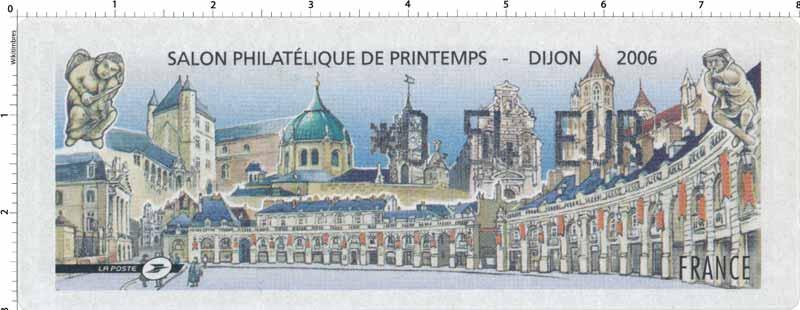 2006 SALON PHILATÉLIQUE DE PRINTEMPS - DIJON