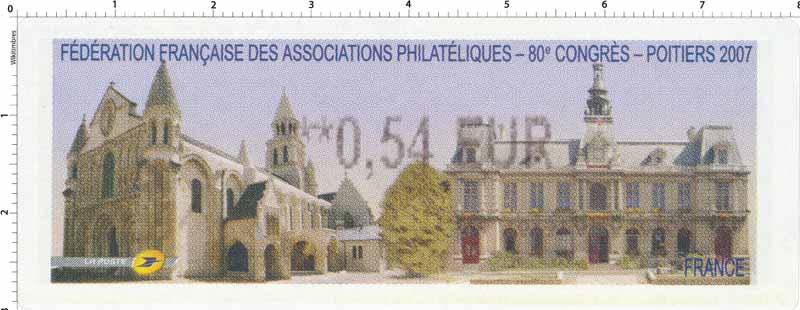 Fédération Française des associations philatélique 80e congrès Poitiers 2007