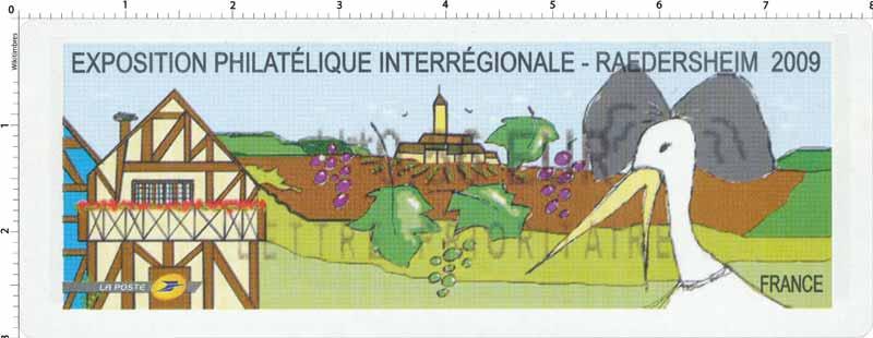 EXPOSITION PHILATÉLIQUE INTERRÉGIONALE – RAEDERSHEIM 2009