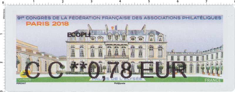 2018 91e Congrès de la Fédération Française des Associations Philatéliques - Palais de l'Elysée