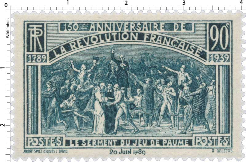 150ème ANNIVERSAIRE DE LA RÉVOLUTION FRANÇAISE 1789-1939 LE SERMENT DU JEU DE PAUME 20 juin 1789