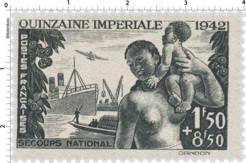 QUINZAINE IMPÉRIALE 1942 SECOURS NATIONAL