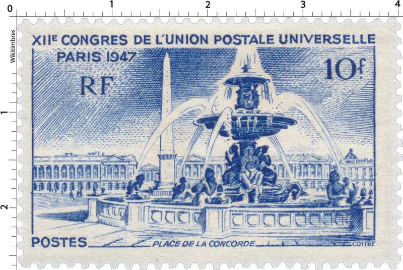 XIIe CONGRES DE L'UNION POSTALE UNIVERSELLE PARIS 1947 PLACE DE LA CONCORDE