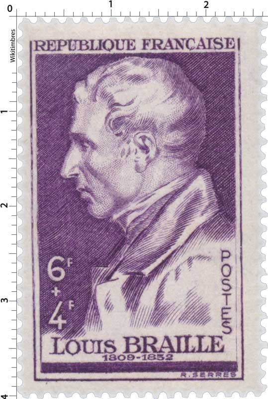 LOUIS BRAILLE 1809 -1852