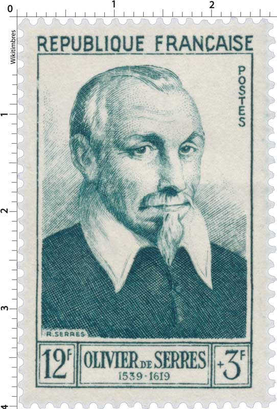 OLIVIER DE SERRES 1539-1619