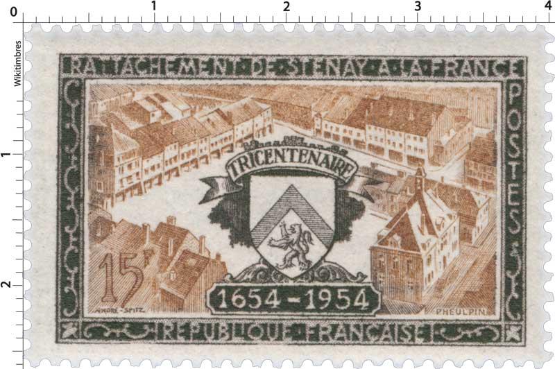 RATTACHEMENT DE STENAY A LA FRANCE TRICENTENAIRE 1654-1954