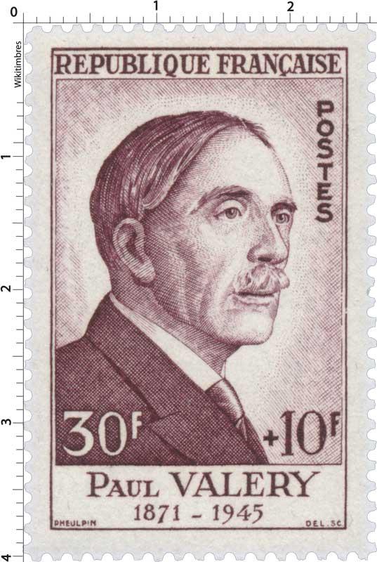 PAUL VALERY 1871-1945
