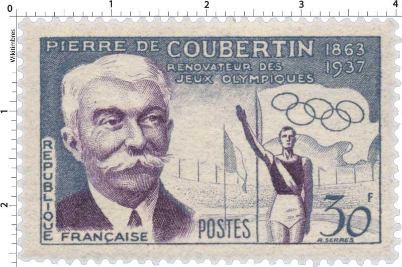 Timbre : PIERRE DE COUBERTIN 1683-1937 RÉNOVATEUR DES JEUX ...