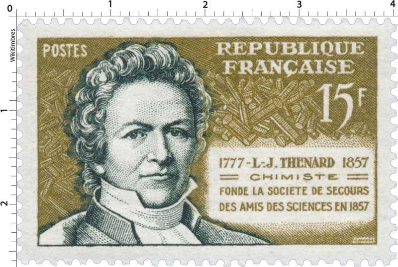 L.-J. THENARD 1777-1857 CHIMISTE FONDE LA SOCIÉTÉ DE SECOURS DES AMIS DES SCIENCES EN 1857