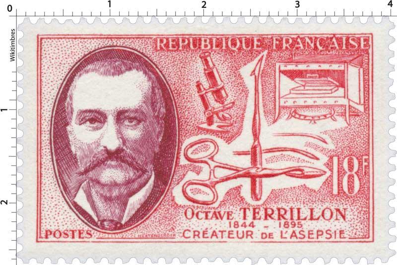 OCTAVE TERRILLON 1844-1895 CRÉATEUR DE L'ASEPSIE