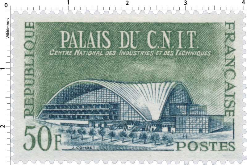 PALAIS DU C.N.I.T. CENTRE NATIONAL DES INDUSTRIES ET DES TECHNIQUES