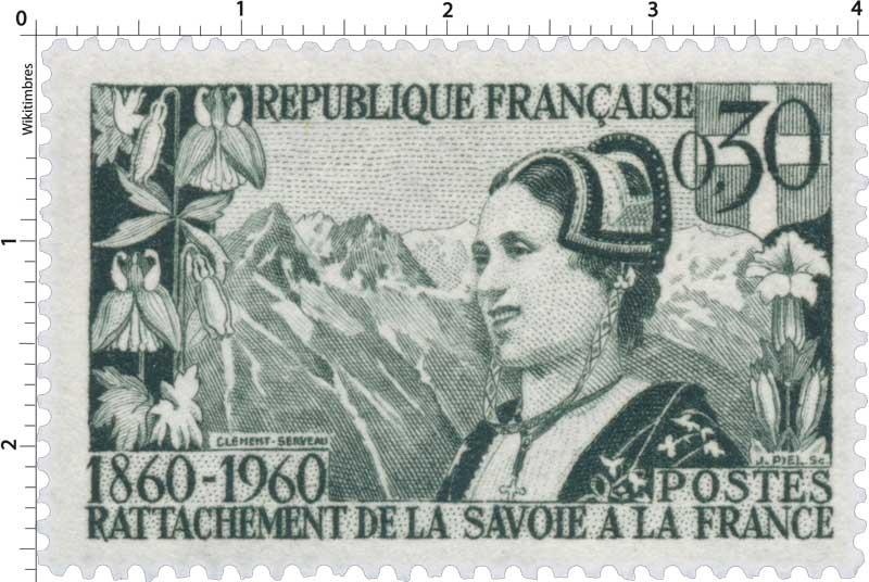 RATTACHEMENT DE LA SAVOIE A LA FRANCE 1860-1960