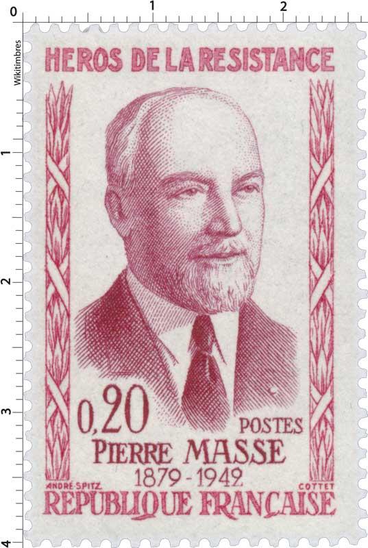 Timbre : HÉROS DE LA RÉSISTANCE PIERRE MASSE 1879- 1942 | WikiTimbres