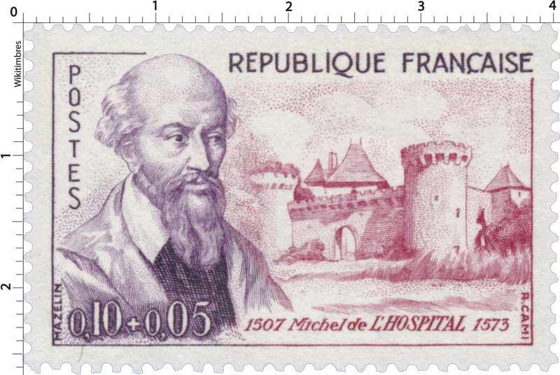 Michel de L'HOSPITAL 1507-1573