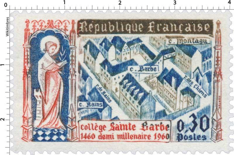 Collège Saint Barbe 1460-1960 demi millénaire