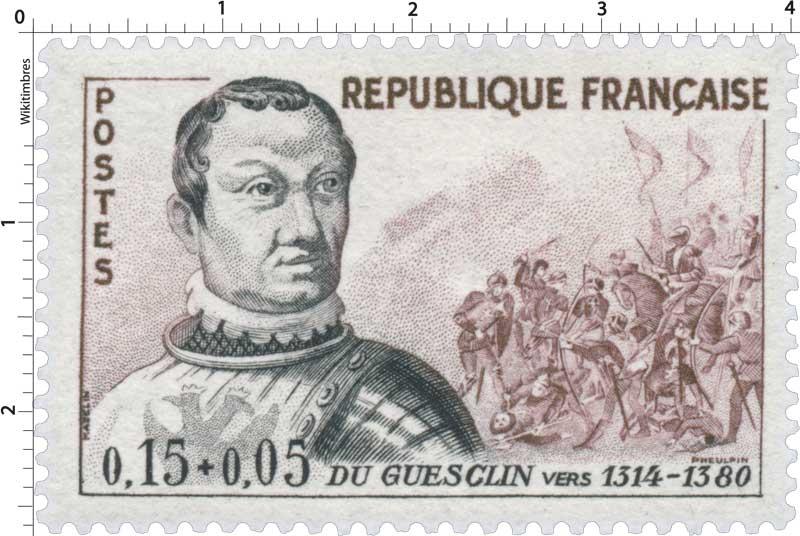 DU GUESCLIN VERS 1314-1380