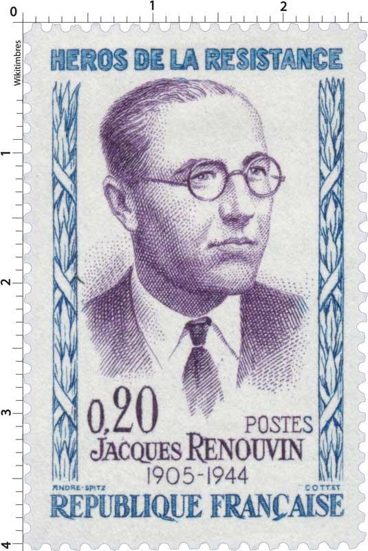 HÉROS DE LA RÉSISTANCE JACQUES RENOUVIN 1905-1944