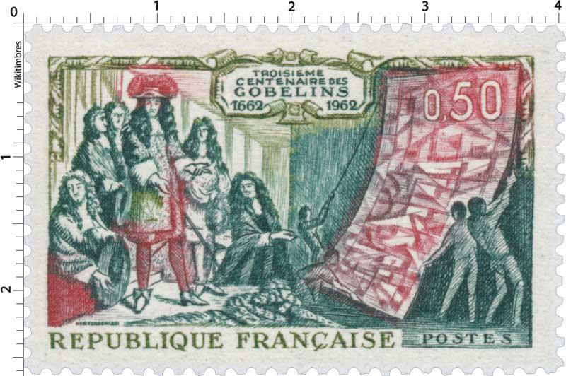 TROISIÈME CENTENAIRE DES GOBELINS 1662-1962