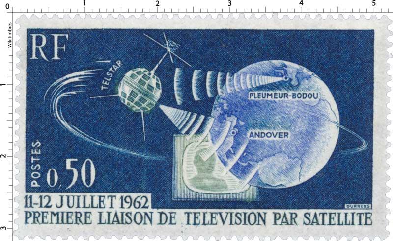 timbre 11 12 juillet 1962 premi re liaison de t l vision par satellite wikitimbres. Black Bedroom Furniture Sets. Home Design Ideas
