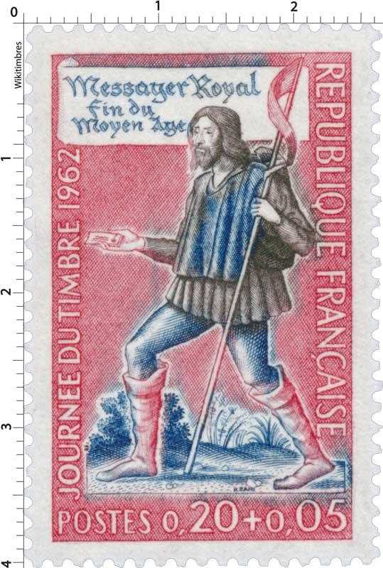 JOURNÉE DU TIMBRE 1962 Messager Royal Fin du Moyen Age