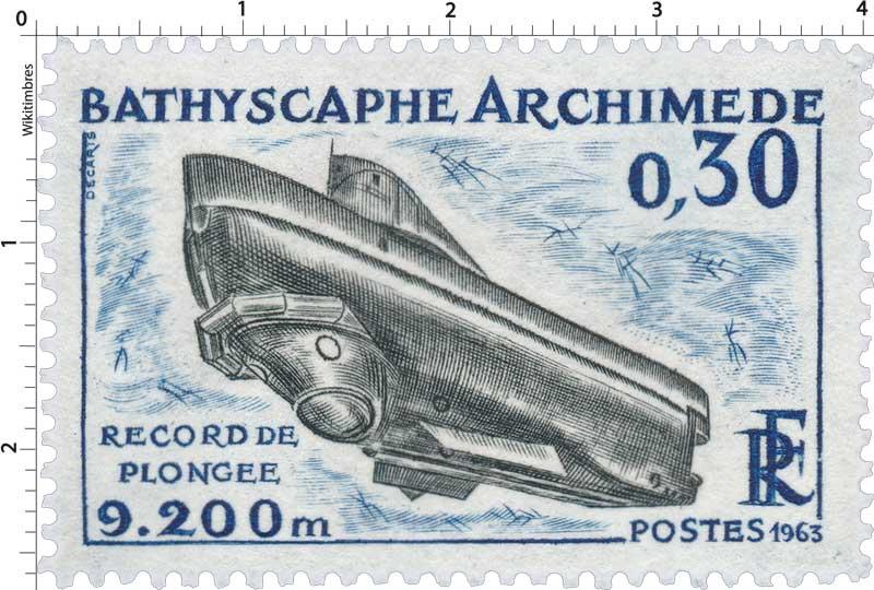 1963 BATHYSCAPHE ARCHIMÈDERECORD DE PLONGÉE 9.200m