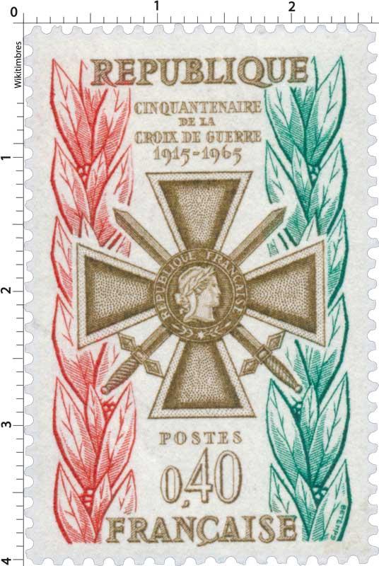 CINQUANTENAIRE DE LA CROIX DE GUERRE 1915-1965